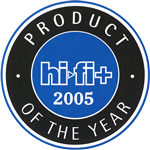 PRODUCT OF THE YEAR 2005 | HiFi+